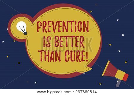 Word Writing Text Prevention Is Better Than Cure. Business Concept For Disease Is Preventable If Ide