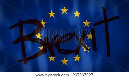European Flag With The Words Brexit, Ideal Footage To Represent The Concept Of Abandonment Of The Eu