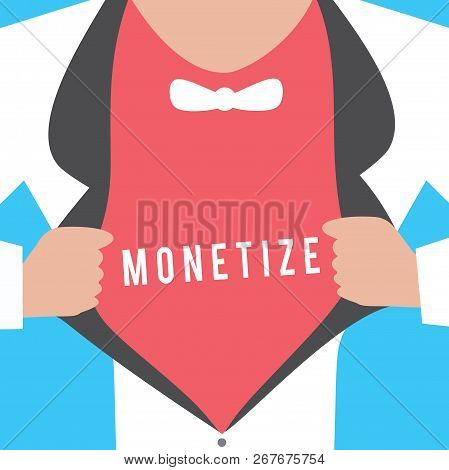 Conceptual hand writing showing Monetize. Business photo text convert into or express in form of currency earn revenue from asset poster