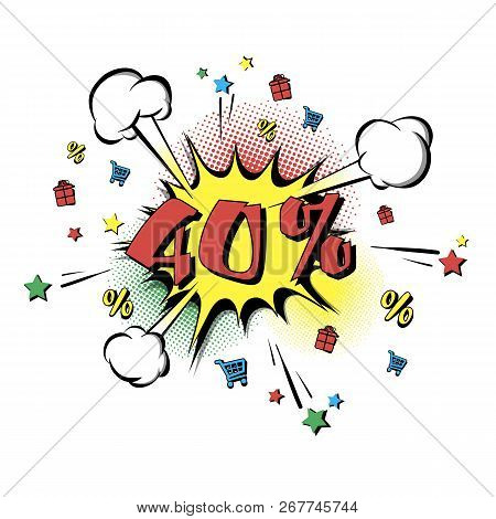 Discount 40 Percent Comic Style On Background With Bubbles. Comic Bang With Forty Percent. Pop Art R