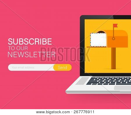 Email Subscribe, Online Newsletter Vector Template With Mailbox And Submit Button On Laptop Screen.