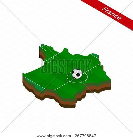 Map Of France Cartoon.Isometric Map France Vector Photo Free Trial Bigstock