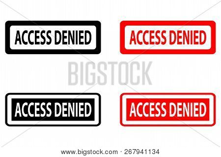 Access Denied - Rubber Stamp - Vector - Black And Red