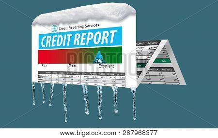 Ice And Snow Cover A Mock Credit Report In This Illustration About A Freeze On Your Credit. A Credit