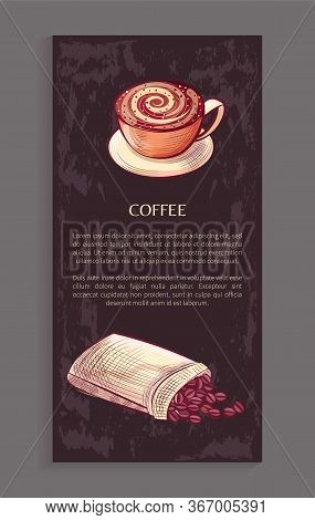 Coffee Shop Leaflet, Cup With Creamy Foam On Saucer And Sack Of Beans, Text Info On Grunge Backdrop.