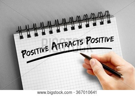 Text Note - Positive Attracts Positive, Health Concept On Notepad
