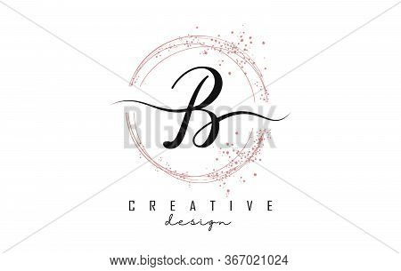Sparkling Circles And Dust Pink Glitter Frame For Handwritten B Letter Logo. Shiny Rounded Vector Il