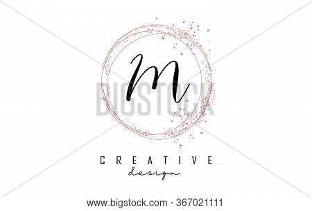 Sparkling Circles And Dust Pink Glitter Frame For Handwritten M Letter Logo. Shiny Rounded Vector Il