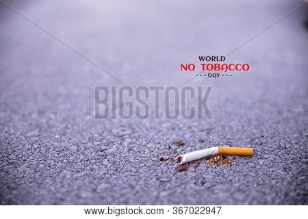 World No Tobacco Day. May 31st No Smoking Day. Poison Of Cigarette. Drugs Destroying Family Concept.