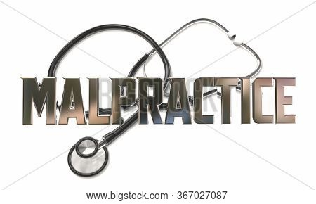 Medical Malpractice Stethoscope Doctor Negligence Lawyer Sue 3d Illustration