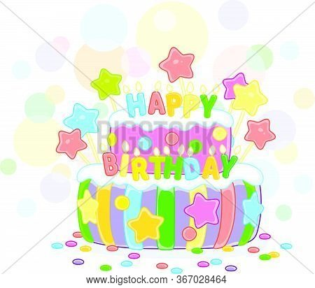 Fancy Colorful And Sweet Birthday Cake Decorated With Color Letters Candles, Vector Cartoon Illustra