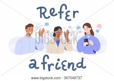 Refer Program, Mouth Marketing Concept, Friends Recommending Company, Sharing Referral Links Getting