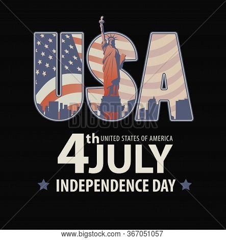 Vector Banner With The Words July 4, Independence Day And The Letters Usa With The Image Of The Stat