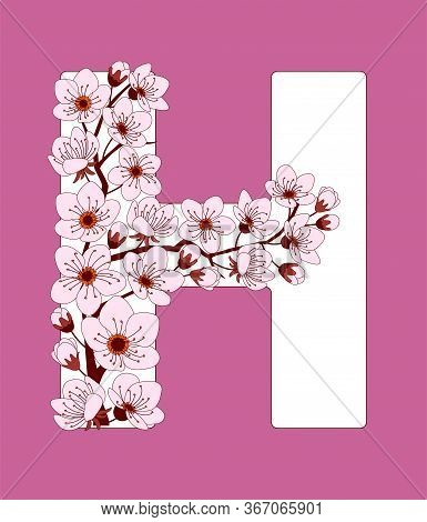Capital Letter H Patterned With Hand Drawn Doodle Flowers Of Cherry Blossom. Colorful Vector Illustr