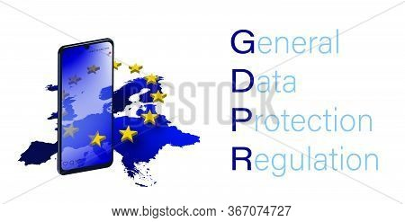 Concept Of The Protection Of Personal Data In The European Union, Gdpr. Internet Security. Smartphon