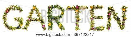 Flower And Blossom Letter Building Word Garten Means Garden