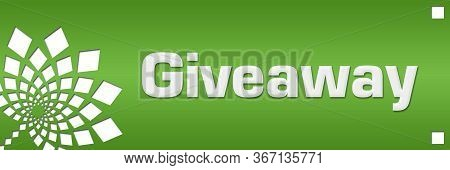 Giveaway Text Written Over Green Horizontal Background.