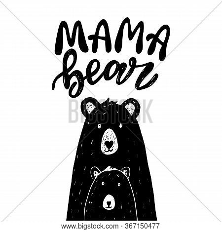 Scandinavian Mama Bear Vector With Funny Lettering