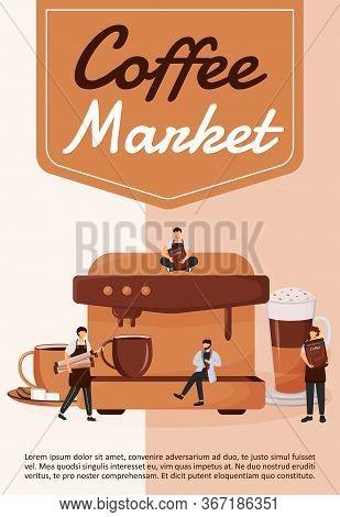 Coffee Market Poster Flat Vector Template. Business, Entrepreneurship. Coffeeshop And Bar. Brochure,