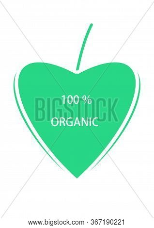 100 Percent Organic. Eco Healthy Lifestyle. Natural, Vegetarian, Vegan Modern Isolated Badges For We