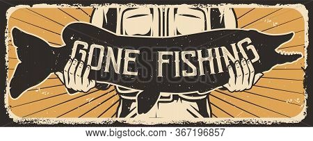 Fishing Vintage Template With Fisherman Holding Pike Fish Silhouette On His Arms Vector Illustration