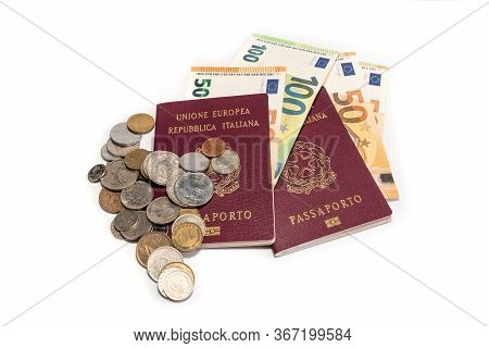 Foreign Italian Passport And Cash Euro Money Isolated On A White Background. Passport And Currency M