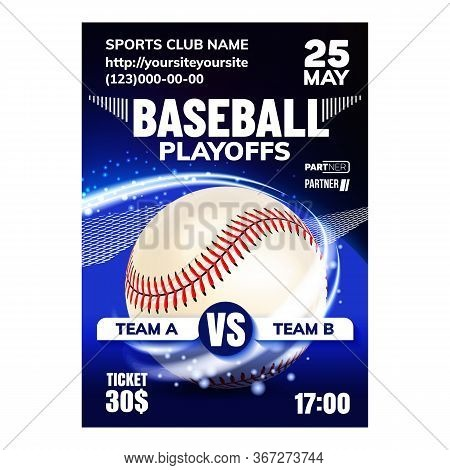 Baseball Team Activity Sport Notice Banner Vector. Baseball Leather Ball And Bat Player Equipment On