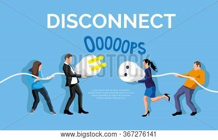 Disconnect Plug Concept. People Holding Unplugged Cable. Error 404 Page Not Found Vector Illustratio