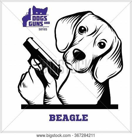 Beagle Dog With Gun - Beagle Gangster. Head Of Funny Beagle