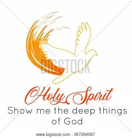 Holy Spirit Show Me The Deep Things Of God,  Pentecost Sunday Quote Design, Typography For Print Or