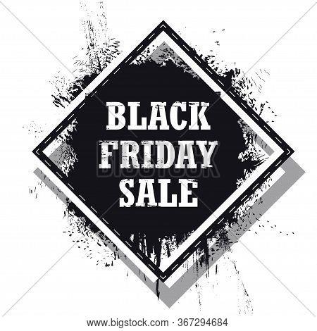 Black Friday Sale Banner Isolated On The White Background. Grunge Black Friday Sale Vector Illustrat