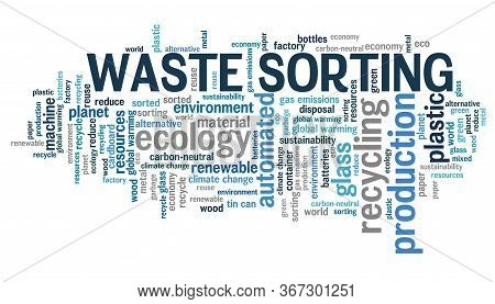Waste Sorting Concept Word Cloud Collage. Trash Sorting Sign.