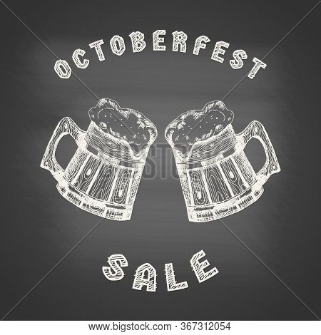 Octoberfest Sale - Poster With Wooden Mugs With Beer And Beer Foam Overflowing Over The Edge On Chal