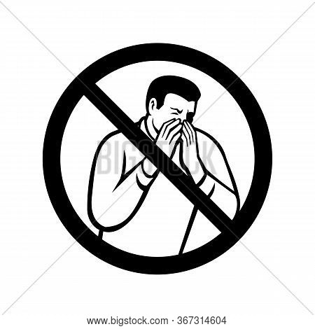 Black And White Sign Of No Coughing Or Sneezing Showing A Man In A Sneeze Or Cough Covering Or Into