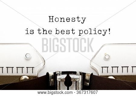 Quote Honesty Is The Best Policy Typed On Vintage Typewriter. Integrity Or Sincerity Concept.