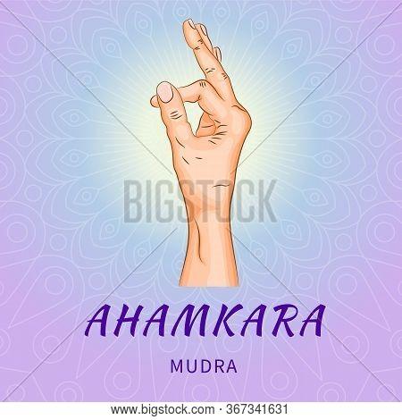 Ahamkara Mudra - Gesture In Yoga Fingers. Symbol In Buddhism Or Hinduism Concept. Yoga Technique For
