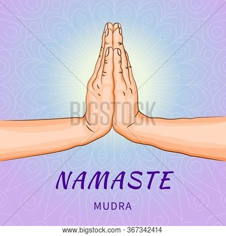 Namaste Mudra - Gesture In Yoga Fingers. Symbol In Buddhism Or Hinduism Concept. Ritualistic Indian