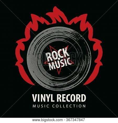 Vector Banner For Rock Music With Black Vinyl Record On Red Fire And Words Vinyl Record, Music Colle