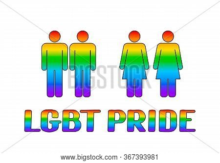 Lgbt Pride Rainbow Lettering With Icons Of Homosexual Couples People. Gay And Lesbian Rights Concept