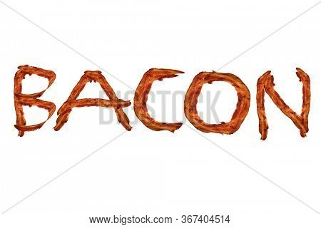 BACON. The word BACON isolated on white. Spelled out with Real Fried Bacon Strips.  Alphabet spelling the word BACON. Fried Pork Belly Strips Isolated on white in American Alphabet.