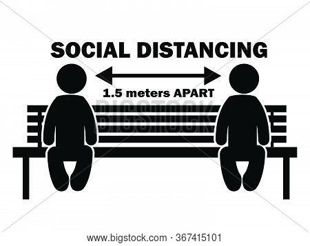 Social Distance 1.5 Meter Apart Stick Figure On Bench. Illustration Arrow Depicting Social Distancin
