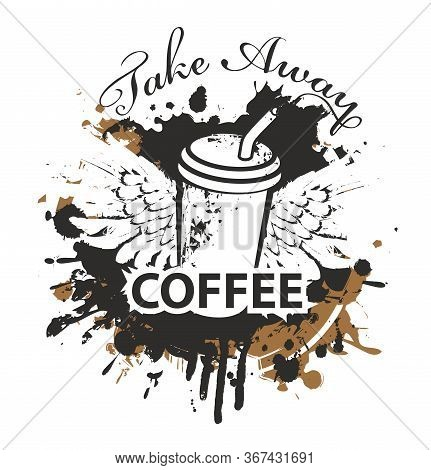 Vector Banner With A Disposable Paper Coffee Cup With A Straw And Wings On The Background Of Coffee