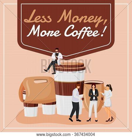 Less Money, More Coffee Social Media Post Mockup. Motivational Phrase. Web Banner Design Template. C