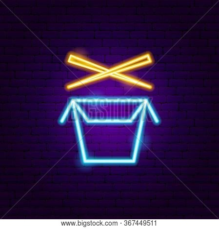 Wok Box Neon Sign. Vector Illustration Of Chinese Food Promotion.