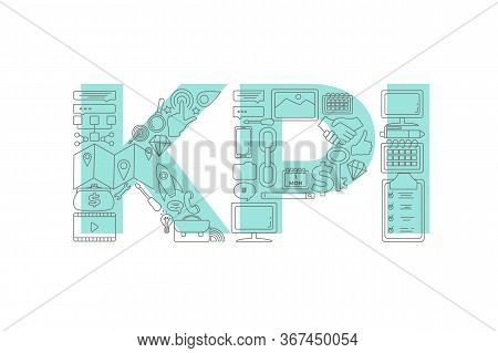 Vector Creative Illustration Of Kpi Word Lettering Typography With Line Icons On White Background. M