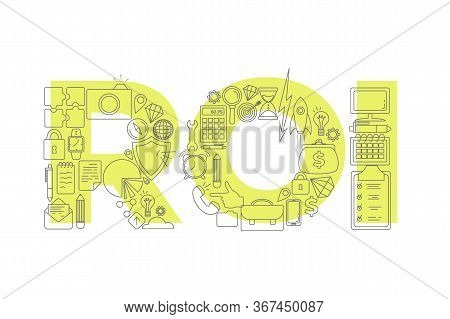 Vector Creative Illustration Of Roi Word Lettering Typography With Line Icons On White Background. R