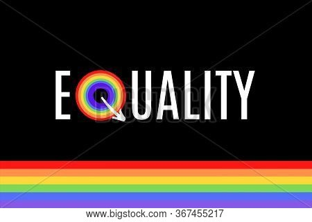Equality Illustration On Colorful Rainbow Flag Or Pride Flag / Banner Of Lgbtq (lesbian, Gay, Bisexu