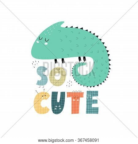 Cartoon Iguana, Hand Drawing Lettering, Decor Elements. Colorful Vector Illustration For Kids, Flat