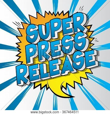 Press Release - Comic Book Style Word On Abstract Background.