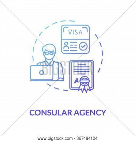 Consular Agency Concept Icon. Visa Application. Diplomatic Mission Idea Thin Line Illustration. Fore